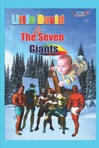 Little David and the Seven Giants