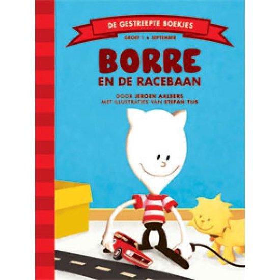 De Gestreepte Boekjes Groep 1 -   Borre en de racebaan