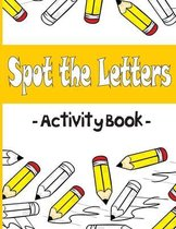 Spot the Letters Activity Book