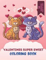 Valentines Super Sweet Coloring Book