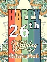 Happy 26th Birthday Coloring Book