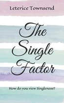 The Single Factor