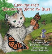 Cleo-cat-tra's Wonderful World of Bugs
