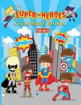 Super-Heroes Coloring Book for Boys