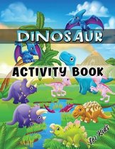 Dinosaur Activity Book for Kids