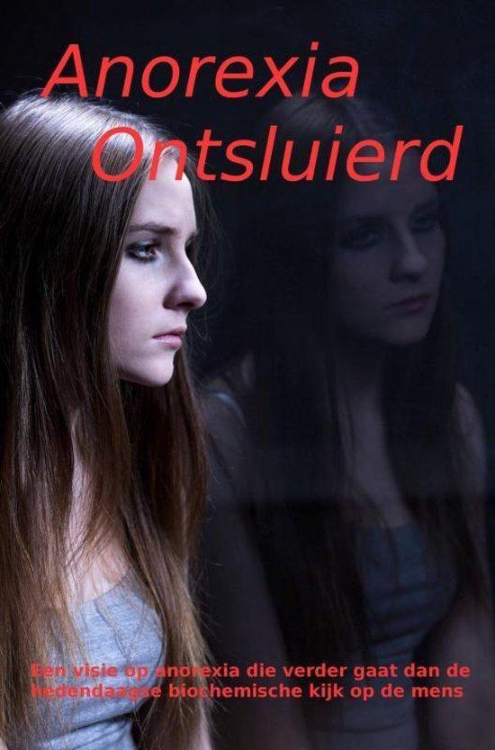 Anorexia ontsluierd - Hans van Buitenen |