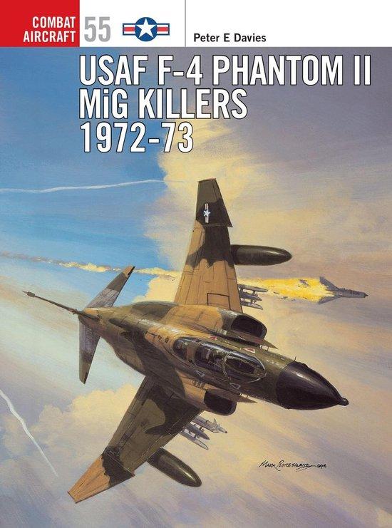 Boek cover USAF F-4 Phantom II MiG Killers 1972-73 van Peter E. Davies