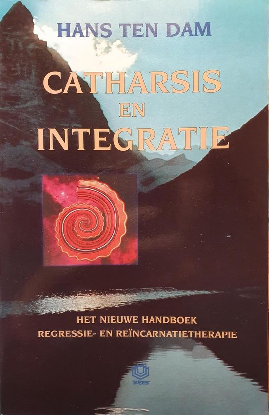 CATHARSIS EN INTEGRATIE - Hans ten Dam | Fthsonline.com