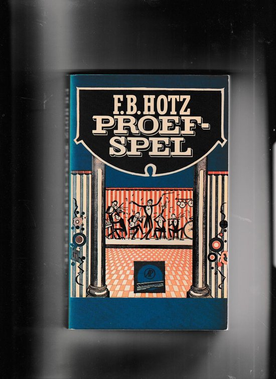 Proefspel - F.B. Hotz pdf epub