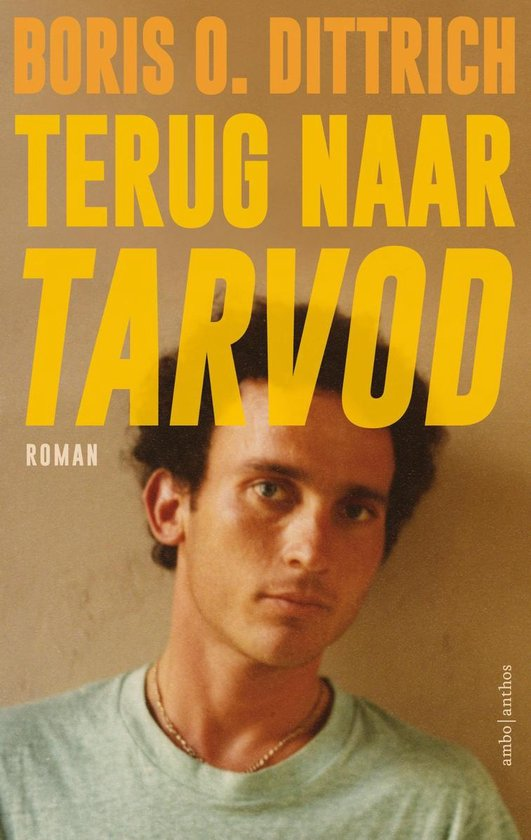 Terug naar Tarvod - Boris Dittrich  