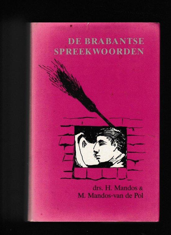 Brabantse spreekwoorden - H. Mandos |