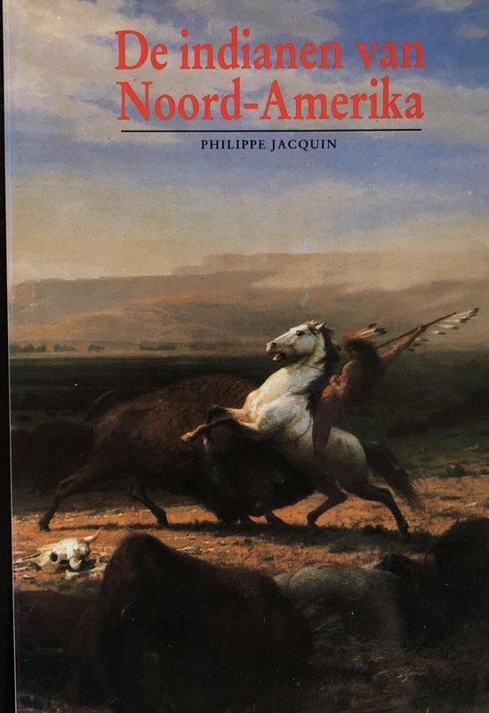 Indianen van noord-amerika - Jacquin |