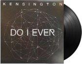 7-Do I Ever (LP)
