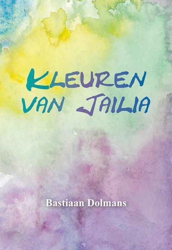 Kleuren van Jailia - Bastiaan Dolmans   Fthsonline.com