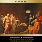 The Polity of the Athenians and the Lacedaemonians