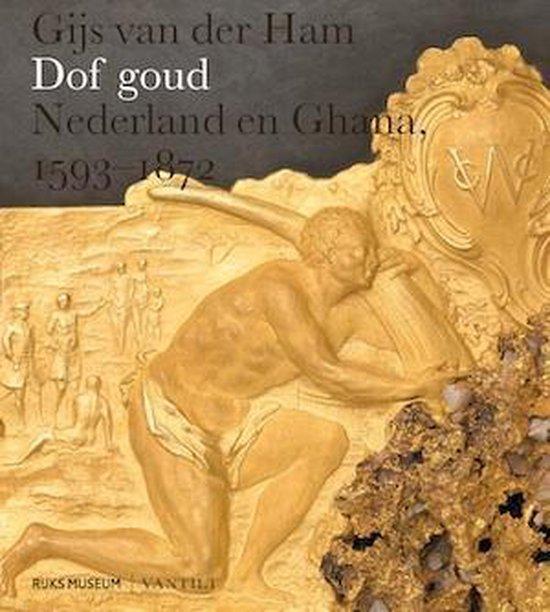 Dof goud - Gijs van der Ham |