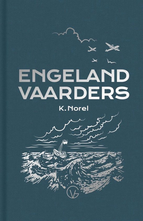 De Engelandvaarders - Klaas Norel |