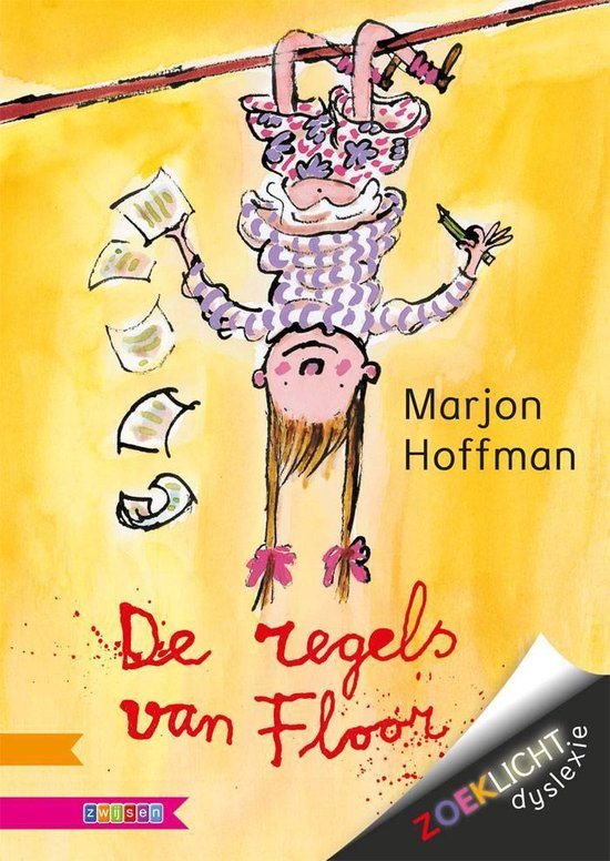 Zoeklicht dyslexie - De regels van Floor - Marjon Hoffman |