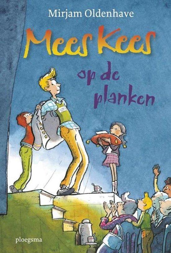Mees Kees op de planken - Mirjam Oldenhave |