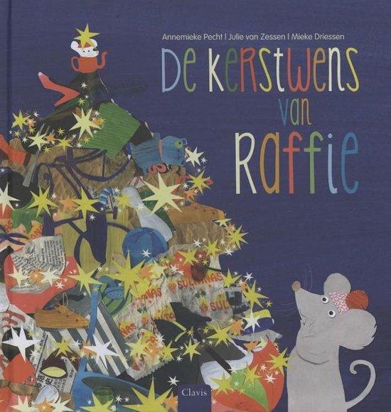 De kerstwens van Raffie - Annemieke Pecht |