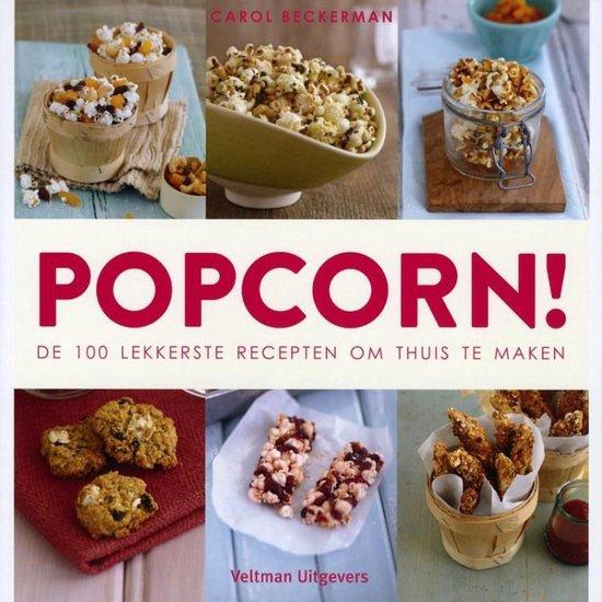 Boek cover Popcorn. De 100 lekkerste recepten om thuis te maken van Carol Beckerman (Paperback)
