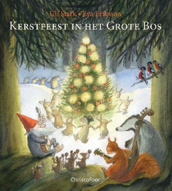Kerstfeest in het grote bos - Ulf Stark | Fthsonline.com