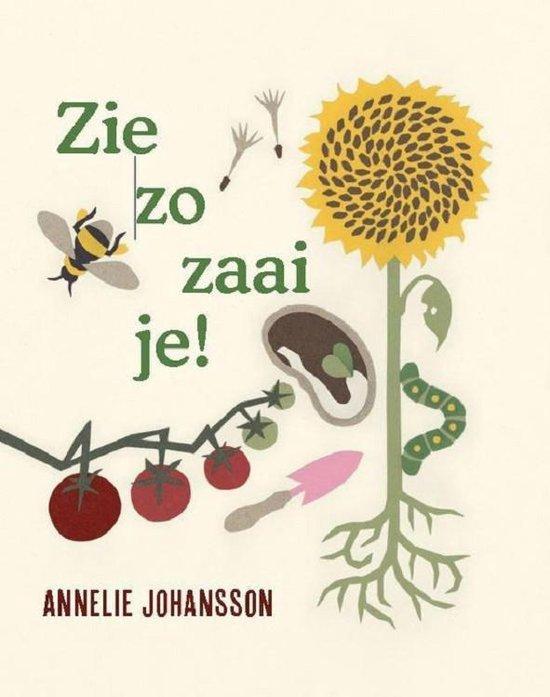 Zie zo zaai je! - Annelie Johansson | Readingchampions.org.uk