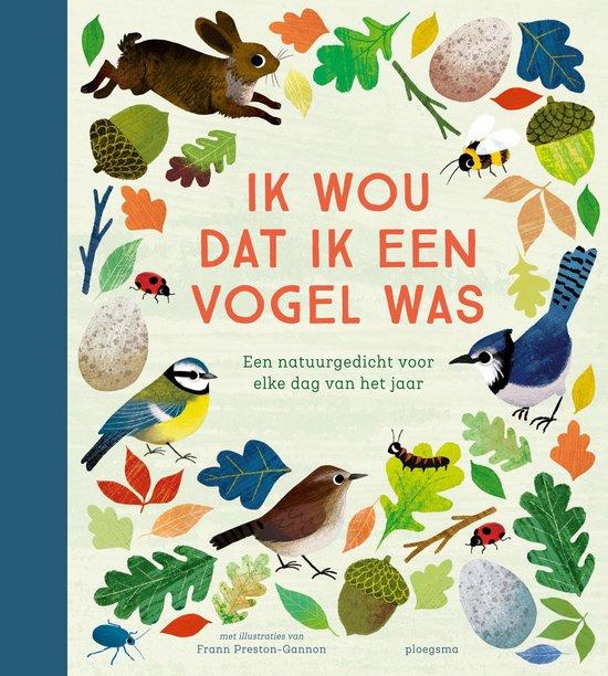 Boek cover Ik wou dat ik een vogel was van Diverse auteurs (Hardcover)