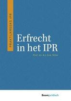 Praktijkreeks IPR  -   Erfrecht in het IPR