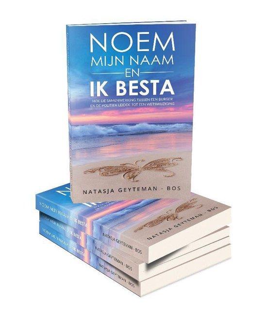 Boek cover Noem mijn naam en ik besta van Natasja Geyteman - Bos (Paperback)