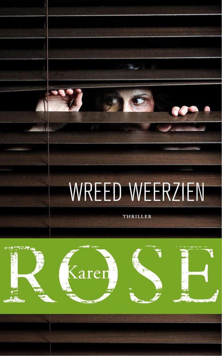 Wreed weerzien - Karen Rose