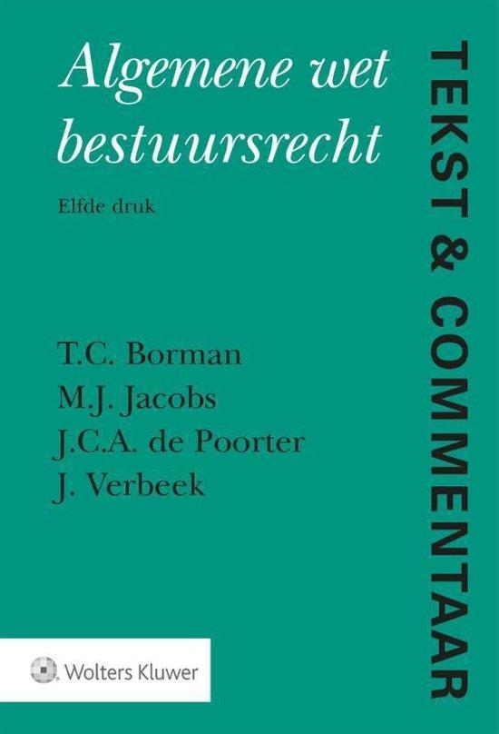 Tekst & Commentaar Algemene wet bestuursrecht - T.C. Borman |