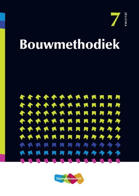 Jellema 7 - Jellema 7 Bouwmethodiek - A. Te Boveldt  