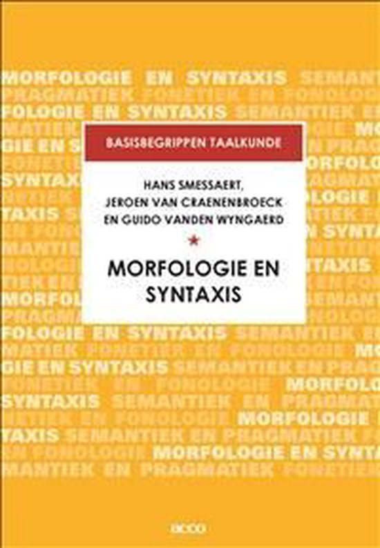 Basisbegrippen taalkunde. Morfologie en Syntaxis - Hans Smessaert |