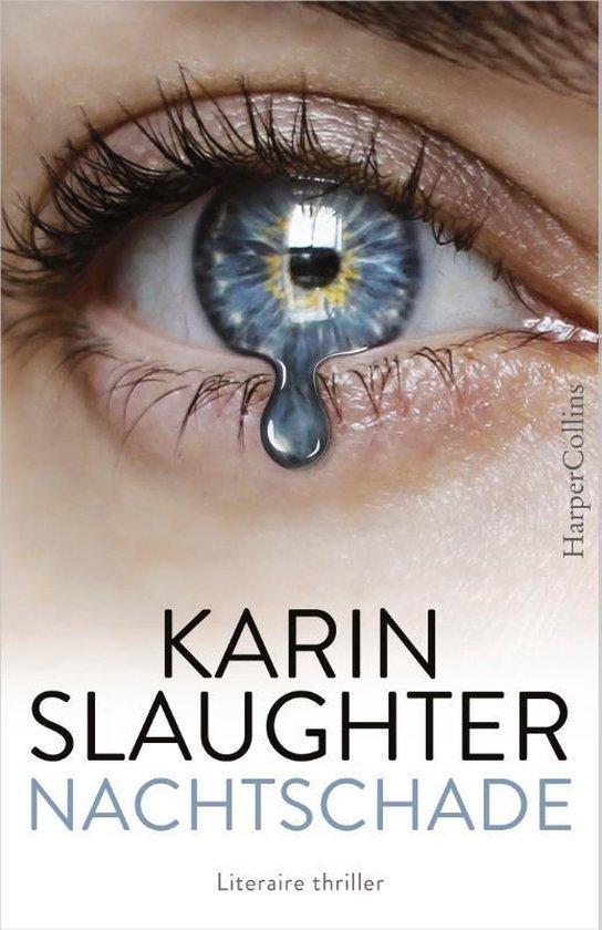 Boek cover Nachtschade van Karin Slaughter (Paperback)