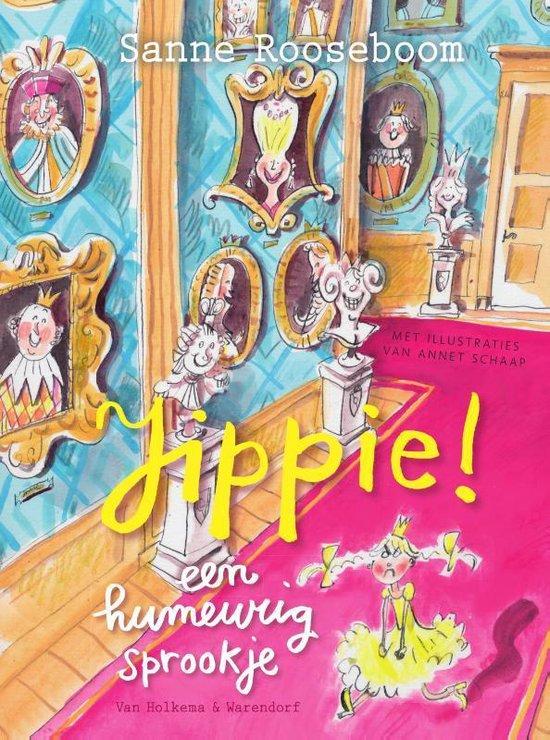 Boek cover Prinses Super 1 - Jippie! een humeurig sprookje van Sanne Rooseboom (Onbekend)