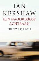 Boek cover Een naoorlogse achtbaan van Ian Kershaw (Paperback)
