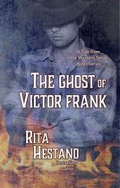 The Ghost of Victor Frank (Book Four of the Western Serial Killer Series)