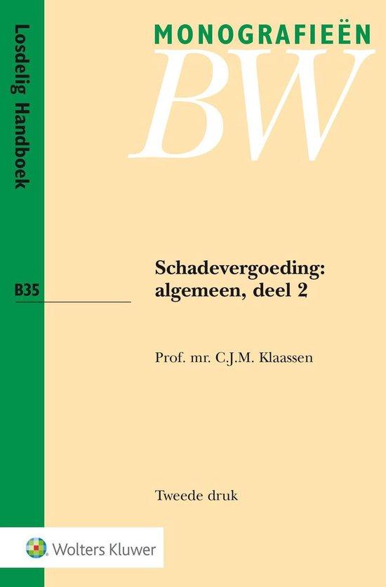 Monografieen BW 35 - Schadevergoeding - C.J.M. Klaassen |