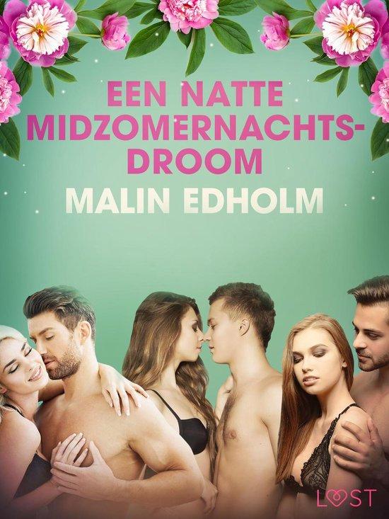 Een natte midzomernachtsdroom - erotisch verhaal - Malin Edholm  