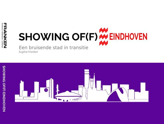 Showing of(f) Eindhoven