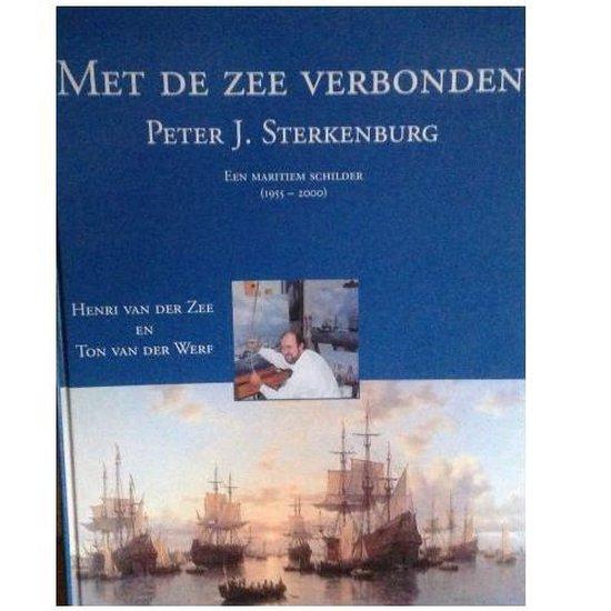 Met de zee verbonden peter j. sterkenburg - H. van der Zee |