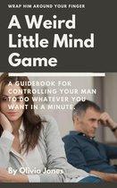 A Weird Little Mind Game