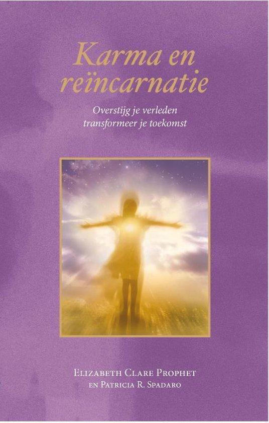 Karma en reïncarnatie - Elizabeth Clare Prophet  