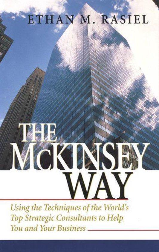Boek cover The McKinsey Way van Ethan Rasiel (Onbekend)