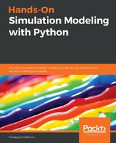 Hands-On Simulation Modeling with Python