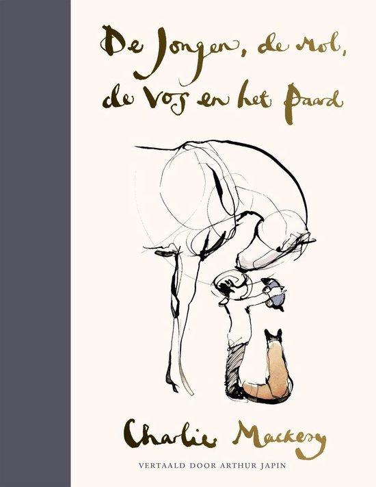 Boek cover De jongen, de mol, de vos en het paard van Charlie Mackesy (Onbekend)
