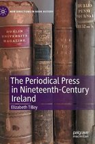 The Periodical Press in Nineteenth-Century Ireland