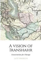 A Vision of Iranshahr