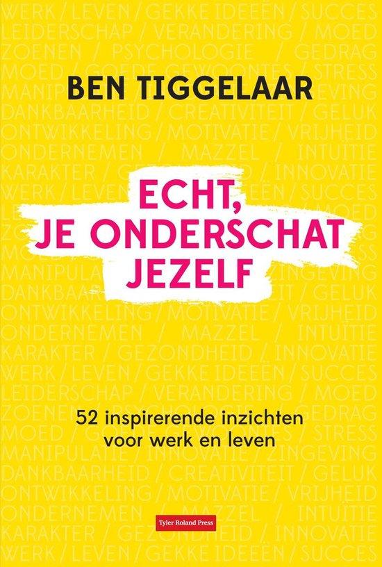 Boek cover Echt, je onderschat jezelf van Ben Tiggelaar (Onbekend)